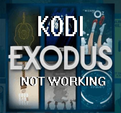 Kodi Exodus is not working